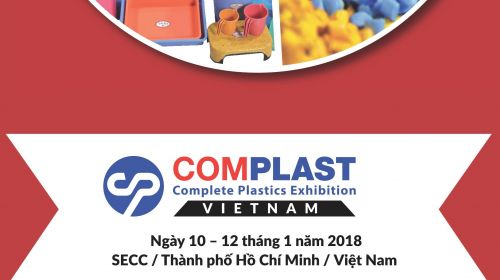 "Invitation to exhibit at ""COMPLAST VIETNAM 2018"" – Printing , Packaging Machinery and Plastics Exhibition - 3rd Edition,  – from 10 to 12/01/2018"